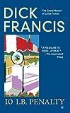 10 Lb. Penalty, Dick Francis, 042519745X