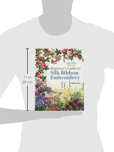 Beginner's Guide to Silk Ribbon Embroidery: Re-issue (Search Press Classics) by Search Press (Image #3)