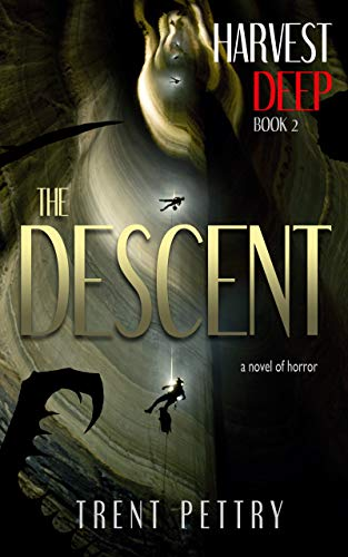 Harvest Deep: The Descent (Harvest Deep Series Book 2)