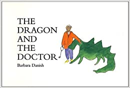 The Dragon and the Doctor: Second Edition by Barbara Danish (1995-10-01)