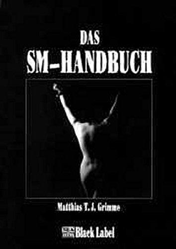 Das SM-Handbuch - das Original (Black Label)