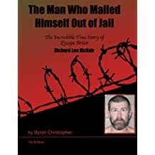 The Man Who Mailed Himself Out of Jail