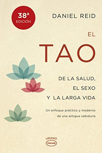 El tao de la salud, el sexo y la larga vida (Vintage) (Spanish Edition)