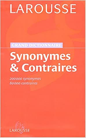 Lire en ligne Grand dictionnaire des synonymes et contraires pdf