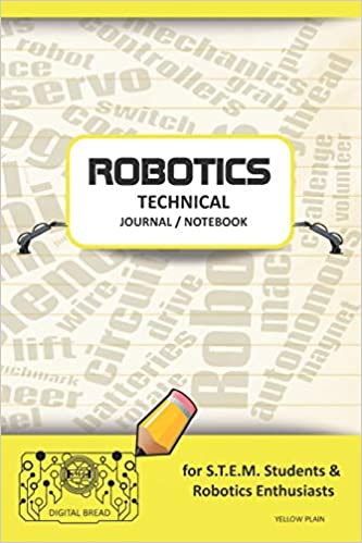 Epub Descargar Robotics Technical Journal Notebook - For Stem Students & Robotics Enthusiasts: Build Ideas, Code Plans, Parts List, Troubleshooting Notes, Competition Results, Meeting Minutes, Yellow Plaing