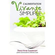 L'alimentation vivante simplifiée (French Edition)