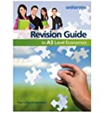 [(Revision Guide to A2 Level Economics)] [Author: Peter Cramp] published on (September, 2009)