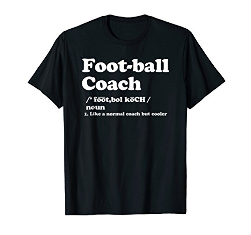 Football Coach Saying Football Coaching Funny Coach T Shirt (Football Coach Shirts With Stripe On Back)