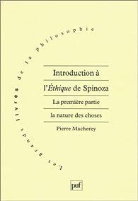 Introduction à l'Éthique de Spinoza par Pierre Macherey