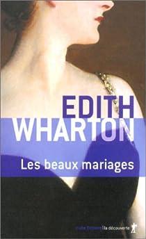 Les beaux mariages par Wharton