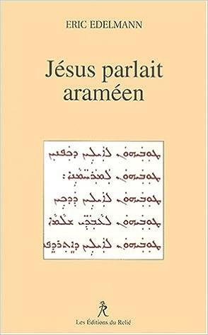Livres gratuits en ligne Jésus parlait araméen pdf, epub ebook