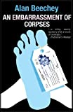 An Embarrassment of Corpses, Alan Beechey, 1464202443