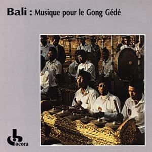 Large Gamelan Orchestra of Batur Temple - Bali: Music for