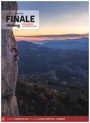 Finale Climbing 2017: Klettergärten und lange Routen