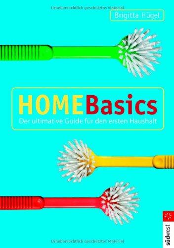 Home Basics: Der ultimative Guide für den ersten Haushalt