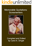 Memorable Quotations: Screenwriters (English Edition)