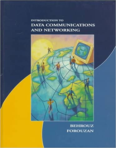 Introduction to Data Communications and Networking: Behrouz