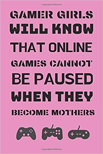 Gamer Girls Will Know That Online Games Cannot Be Paused