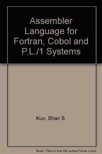 Assembler Language for Fortran, Cobol, and Pl/I Programmers: IBM 370/360 by Addison-Wesley