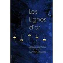 Les Lignes d'or (French Edition)