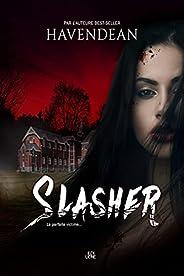 Slasher (French Edition)