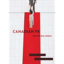 Canadian PR for the Real World,