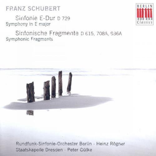 Schubert: Symphony in E Major D729 / Symphonic Fragments D615, 708A, 936A
