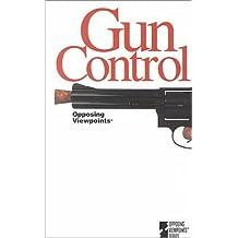 opposing viewpoints gun control book
