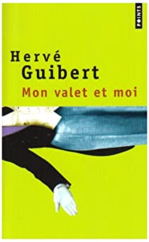 Mon valet et moi par Guibert