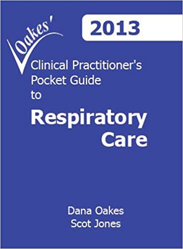 Clinical Practitioners Pocket Guide To Respiratory Care 2013 8th