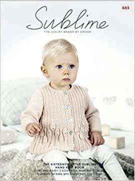 157eb55c0a2c The Sixteenth Little Sublime Hand Knit Book  683 (Baby Cashmere ...