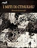 I miti di Cthulhu