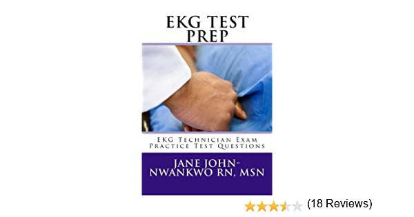 Amazon ekg test prep ekg technician exam preparation series amazon ekg test prep ekg technician exam preparation series book 1 ebook jane john nwankwo rn kindle store fandeluxe Images