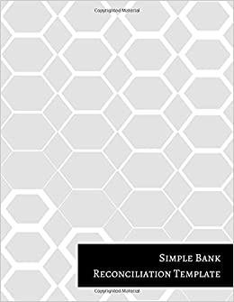simple bank reconciliation template insignia accounts 9781521256985 amazoncom books