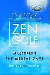 Zen Golf Mastering The Mental Game Zen Golf Unknown Binding