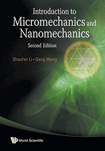 Introduction to Micromechanics and Nanomechanics: 2nd Edition
