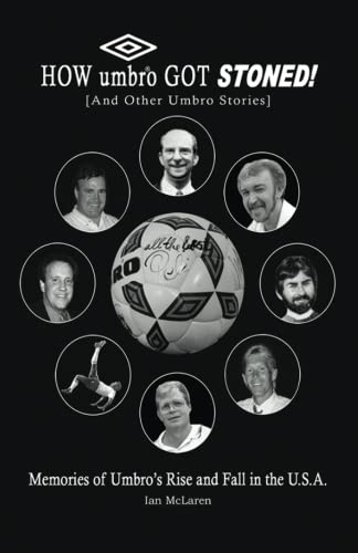 Book: How Umbro Got Stoned! by Ian McLaren