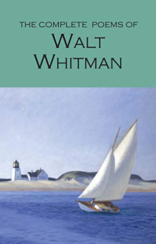 Complete Poems of Whitman (Wordsworth Poetry Library) (Wordsworth Collection)