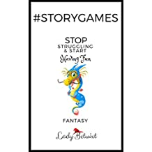 #storygames: Fantasy: Photo prompts to beat writer's block (English Edition)