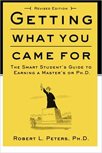 Getting What You Came For: The Smart Student's Guide to