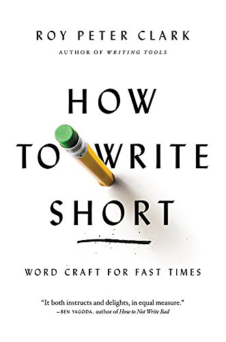 (How to Write Short: Word Craft for Fast Times)