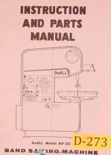 doall mp 20 band saw operations and parts list manual doall rh amazon com User Manual Procedure Manual