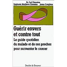 GUÉRIR ENVERS ET CONTRE TOUT