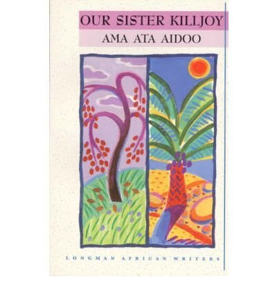Our Sister Killjoy by Aidoo, Ama Ata ( Author ) ON Feb-13-1997, Paperback