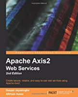 Apache Axis2 Web Services, 2nd Edition Front Cover