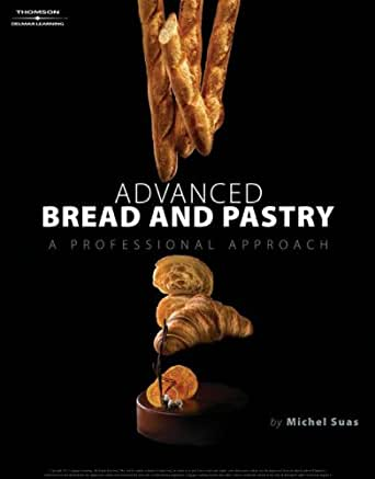 Advanced bread and pastry 001 michel suas amazon advanced bread and pastry 1st edition kindle edition fandeluxe Images