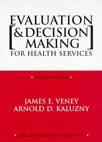 Evaluation & Decision Making for Health Services,...