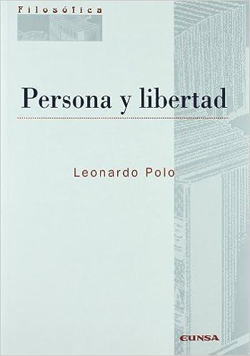 Persona y libertad (Colección filosófica): Amazon.es: Leonardo ...