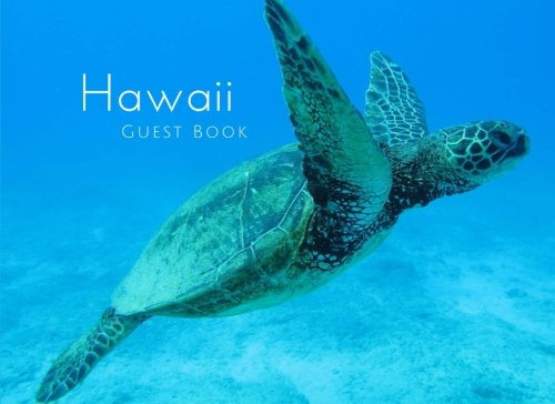 Hawaii Guest Book: Tropical Vacation Guest Book to Sign In, Airbnb, Guest House, Hotel, Bed and Breakfast, Lake House, Cabin (Elite Guest Book)
