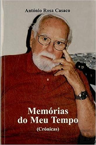 Memórias do Meu Tempo: Amazon.es: António Rosa Casaco: Libros en idiomas  extranjeros